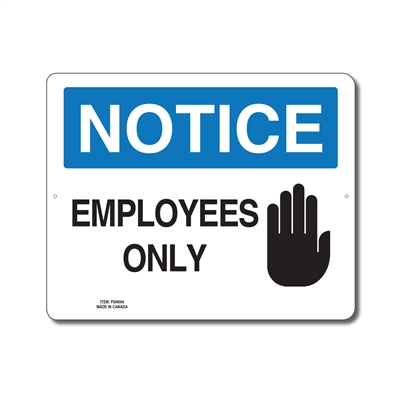 EMPLOYEES ONLY - NOTICE SIGN