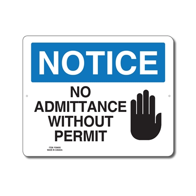 NO ADMITTANCE WITHOUT PERMIT - NOTICE SIGN