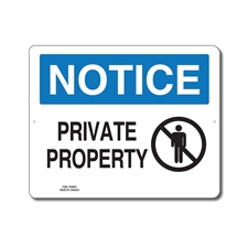 PRIVATE PROPERTY - NOTICE SIGN