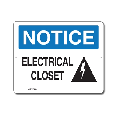 ELECTRICAL CLOSET - NOTICE SIGN