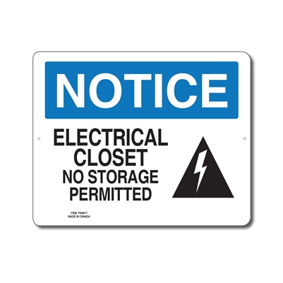ELECTRICAL CLOSET NO STORAGE PERMITTED - NOTICE SIGN