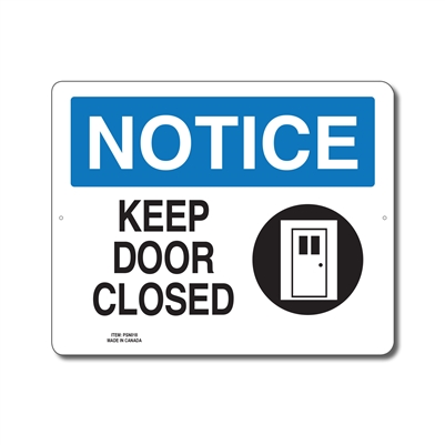 KEEP DOOR CLOSED - NOTICE SIGN