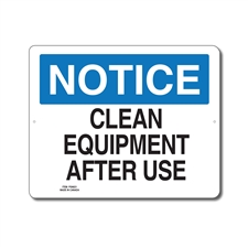 CLEAN EQUIPMENT AFTER USE - NOTICE SIGN