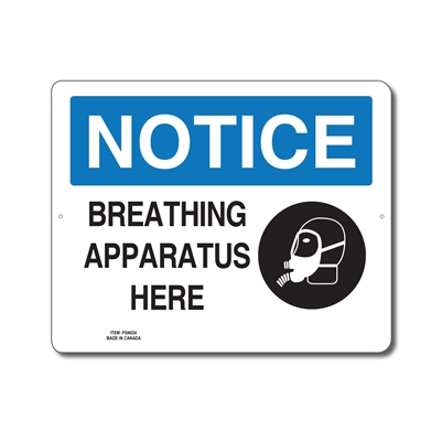 BREATHING APPARATUS HERE - NOTICE SIGN