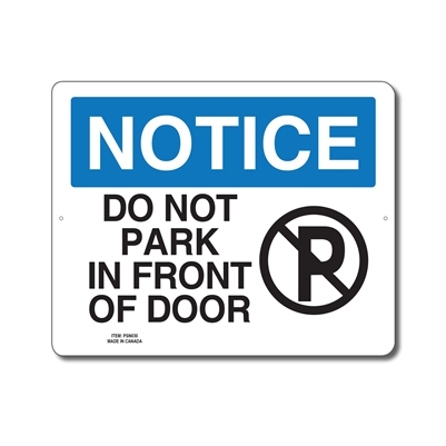 DO NOT PARK IN FRONT OF DOOR - NOTICE SIGN