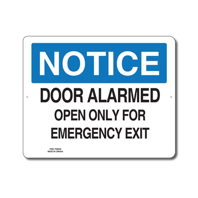 DOOR ALARMED OPEN ONLY FOR EMERGENCY EXIT - NOTICE SIGN