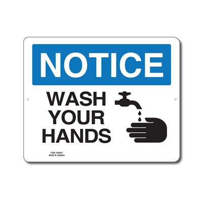 WASH YOUR HANDS - NOTICE SIGN