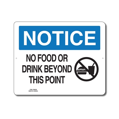 NO FOOD OR DRINK BEYOND THIS POINT - NOTICE SIGN