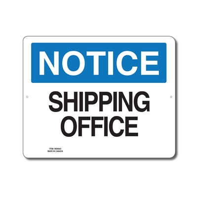 SHIPPING OFFICE - NOTICE SIGN