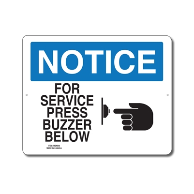 FOR SERVICE PRESS BUZZER BELOW - NOTICE SIGN