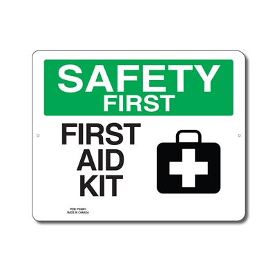 FIRST AID KIT - SAFETY FIRST SIGN