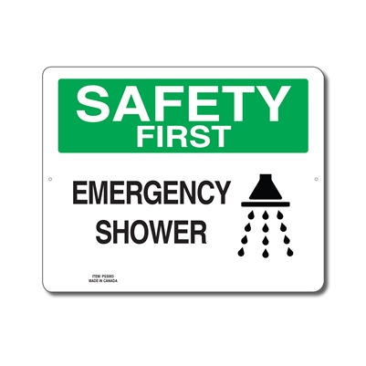 EMERGENCY SHOWER - SAFETY FIRST SIGN