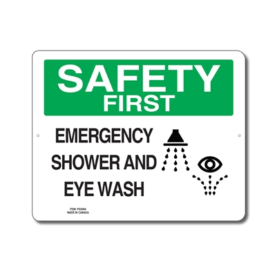 EMERGENCY SHOWER AND EYE WASH - SAFETY FIRST SIGN
