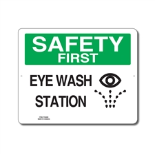 EYE WASH STATION - SAFETY FIRST SIGN
