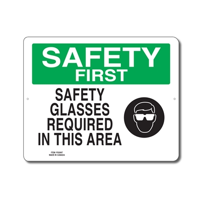 SAFETY GLASSES REQUIRED IN THIS AREA - SAFETY FIRST SIGN