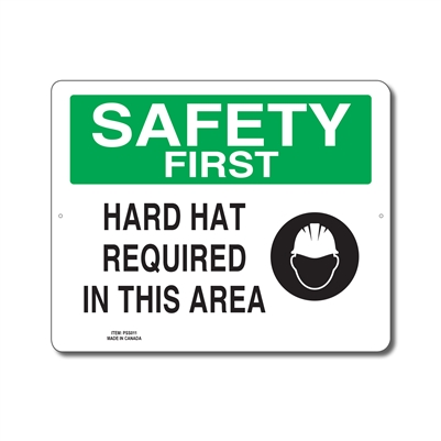 HARD HAT REQUIRED IN THIS AREA - SAFETY FIRST SIGN