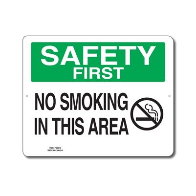 NO SMOKING IN THIS AREA - SAFETY FIRST SIGN