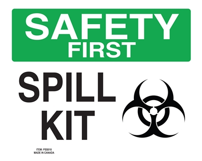 Spill Kit - Safety First Sign