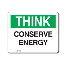 CONSERVE ENERGY - THINK SIGN