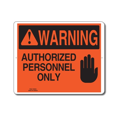 AUTHORIZED PERSONNEL ONLY - WARNING SIGN