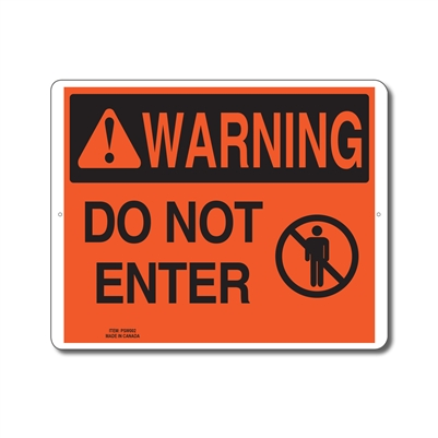 DO NOT ENTER - WARNING SIGN