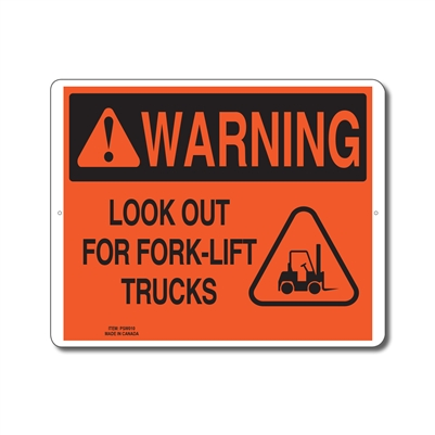 LOOK OUT FOR FORK-LIFT TRUCKS - WARNING SIGN