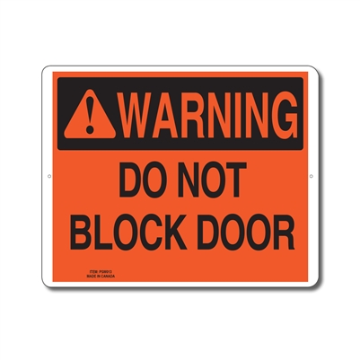 DO NOT BLOCK DOOR - WARNING SIGN
