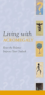 Living with Acromegaly Brochure