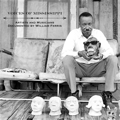 Voices of Mississippi William Ferris