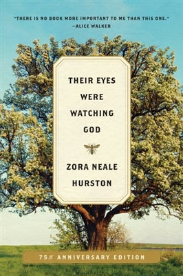 Their Eyes Were Watching God Zora Neale Hurston