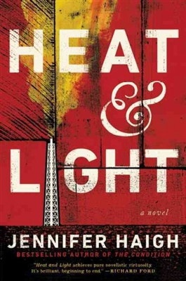 Heat & Light by Jennifer Haigh