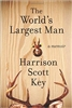 The World's Largest Man Harrison Scott Key