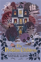 The Problim Children by Natalie Lloyd