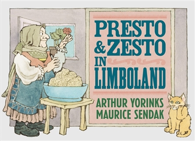 Presto and Zesto in Limboland Maurice Sendak Arthur Yorinks