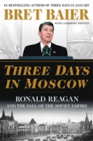 Three Days in Moscow Bret Baier