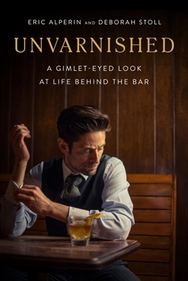 Unvarnished by Eric Alperin and Deborah Stoll