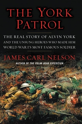 The York Patrol by James Carl Nelson