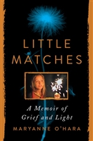 Little Matches by Maryanne O'Hara