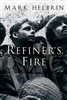 Refiner's Fire by Mark Helprin