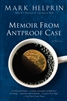 Memoir from Antproof by Mark Helprin