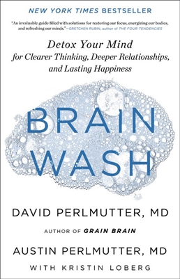 Brain Wash David Perlmutter and Austin Perlmutter