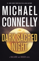 Dark Sacred Night Michael Connelly