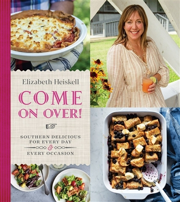 Come On Over! by Elizabeth Heiskell