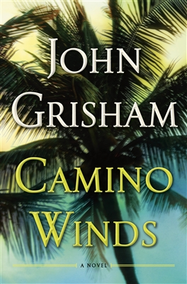 Camino Winds John Grisham