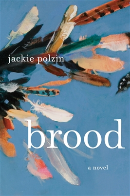 Brood by Jackie Polzin