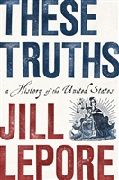 These Truths Jill Lepore