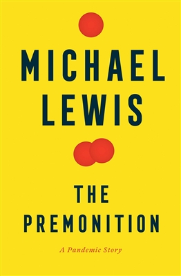 Premonition by Michael Lewis