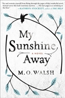 My Sunshine Away M. O. Walsh