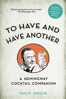 To Have and Have Another by Philip Greene