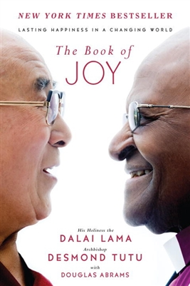 The Book of Joy Dalai Lama and Desmond Tutu